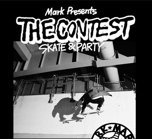 Mark Presents THE CONTEST SKATE&PARTY